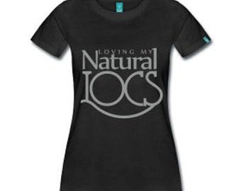 Loving My Natural Locs Dreadlocks Natural Hair Fitted T-Shirt - Black