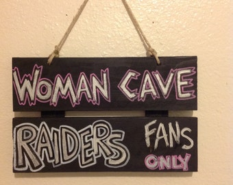 Raiders Woman Cave Sign