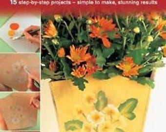 Quick and Easy Decorative Painting by Stephanie Weightman / 15 projects / Home Decor / Instruction / Beginner / Experience / Crafter