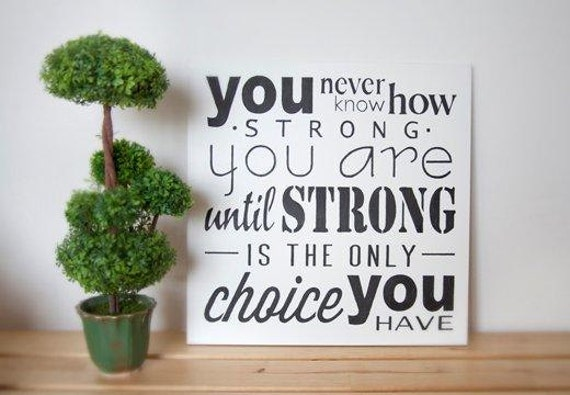 You Never Know How Strong You Are Bob Marley Wall Art Quote