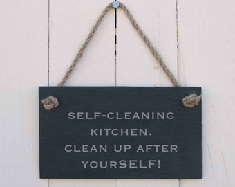 Slate Hanging Sign 'Self-Cleaning Kitchen. Clean Up After YourSELF' (SR177)