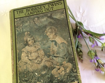 1923 The Bobbsey Twins Camping Out Childrens Book