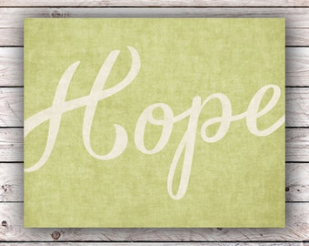 Hope Printable Art Print Instant Digital Download Typography Art Print Inspirational Quote Home Decor Poster Wall Art