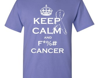 Keep Calm and F Cancer,  professional screen printed t shirt.  This t shirt is printed with white ink. FREE SHIPPING!
