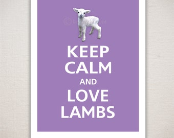 Keep Calm and LOVE LAMBS Typography Animal Art Print 11x14 (Featured color: Orchid--choose your own colors)