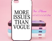 More Issue Than Vogue,iPhone 5 case, iPhone 5C Case, iPhone 5S case, iPhone 4 Case, iPhone 4S Case, iPhone case,Galaxy