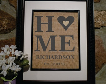 Home - Personalized Burlap - Housewarming Gift - Engagement Gift - Gift for Wife - Bridal Shower Gift - Wedding Shower Gift (st106)