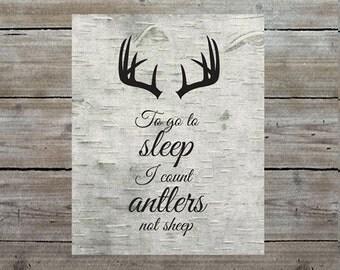To Go to Sleep I Count Antlers Not Sheep Art Print - Rustic Nursery Decor - Woodland Nursery Art - Baby Shower Gift - Baby Boy Nursery