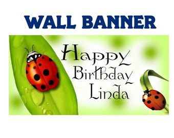 Happy Birthday Banner ~ Personalize Party Banners Indoor or Outdoor Lady Bugs