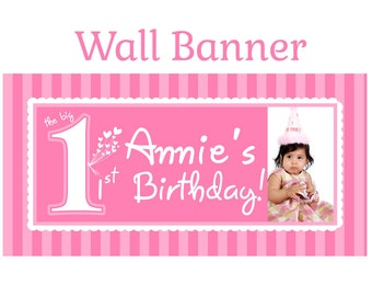 First  Birthday Banner ~ Personalize Happy Birthday Party Banners Indoor or Outdoor The Big One