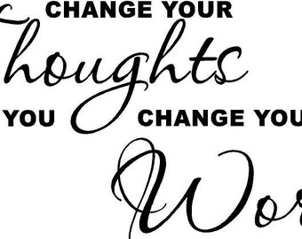 change your thoughts vinyl decal/sticker