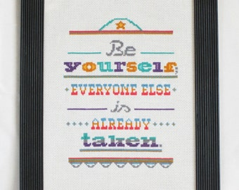 Be yourself Cross Stitch Pattern-Oscar Wilde quote cross stitch pattern, inspirational quote, PDF, instant download