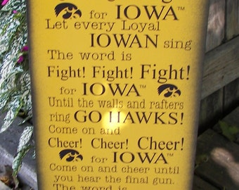 Iowa Hawkeye Fight Song Wood Sign