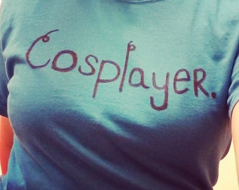 Cosplayer Shirt