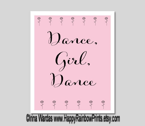 Dance quotes download, Dance Girl, Dance printable, encouraging dance typography pink ballerina decor dancer gifts positive attitude digital
