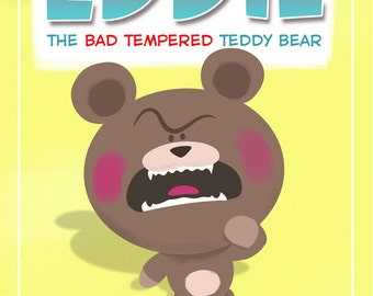 Eddie the Bad Tempered Teddy Bear EBook (PDF)