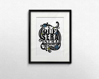 Typography Wall Art, Black White Print, Que Sera Sera Poster, Typographic Song Lyric Art, Girls Room Nursery Illustration, Music Lyric Art