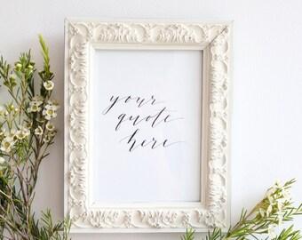 8x10 Custom Calligraphy Quote / Verse / Lyrics