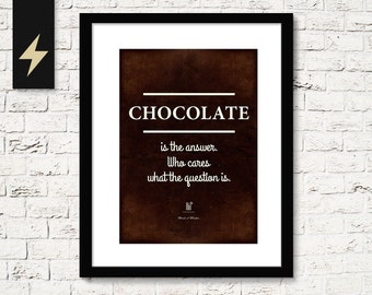 Chocolate is the answer Funny Quote Print, Kitchen Wall Decor, Chocolate Quote Poster, Chocolate Wall Art, Instant Download