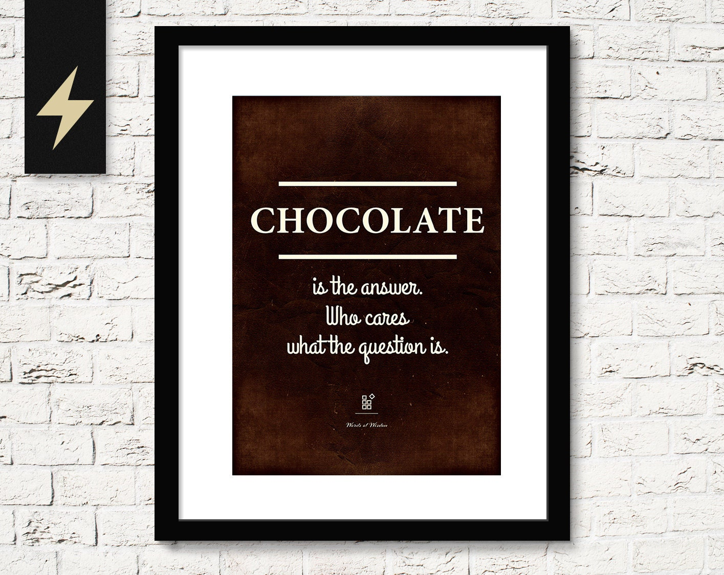 Chocolate Is The Answer Funny Quote Print Kitchen Wall Decor