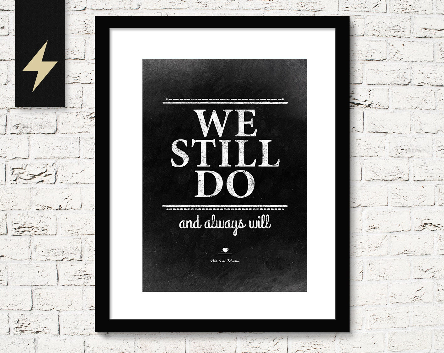 Printable Room Decor We Still Do And Always Will Printable Quotes Anniversary