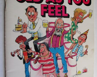 1984 Kitschy Birthday Book - As Old As You Feel