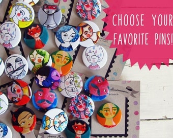 Illustrated button pins set, choose your favorite & save money!