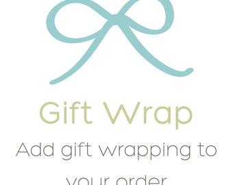 Gift Wrapping Option, Upgrade