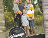 Happiest of Holidays One Picture Chalk Art Card Design (4x6, 5x7, 6x7.5 costco)