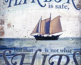 In Harbor - paper print - inspirational ocean word art