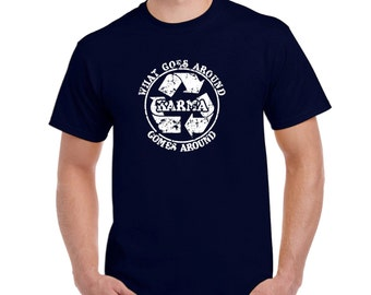 Funny Karma t shirt recycle meditation yoga college humor hip cool navy