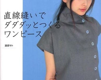 Simple Straight Stitch Dress by Sato Watanabe - Japanese Sewing Pattern Book for Women Clothing, Easy Sewing Tutorial - B93