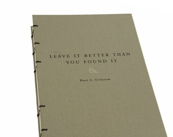 LEAVE IT BETTER Book Journal Notebook