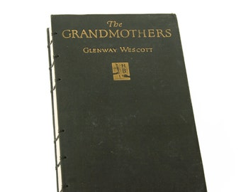 1927 THE GRANDMOTHERS Vintage Book Notebook Journal