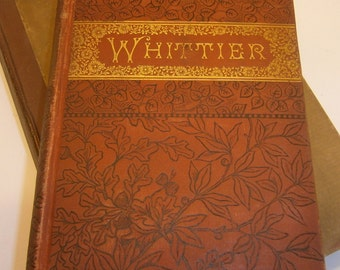 The Early Poems of John Greenleaf Whittier  Shelf Book Poetry 1880s Antique Books