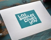 Los Angeles Loves You - Linocut Print  - 8 1/2 x 11 - Printmaking - Teal - Recycled Paper - California