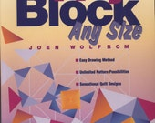 Make Any Block Any Size by Joen Wolfrom