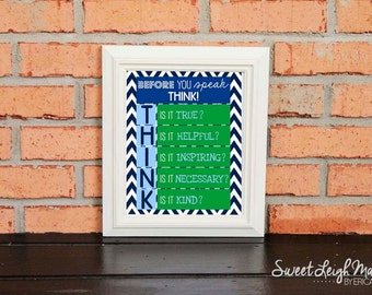 DIGITAL FILE - Before You Speak, Think... - Instant Download - Navy Blue and White Chevron w/ Green and Blue  - Classroom - Teacher Gift