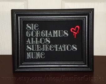 """Addams Family Motto """" Sic Gorgiamus Allos Subjectatos Nunc """" Wallhanging Framed Embroidery 5x7 inch - adjustable in color"""