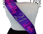 Finally Legal 21st Birthday Sash You Choose The Colors