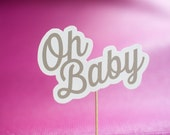 Oh Baby! Cake Topper - Baby Shower Collection