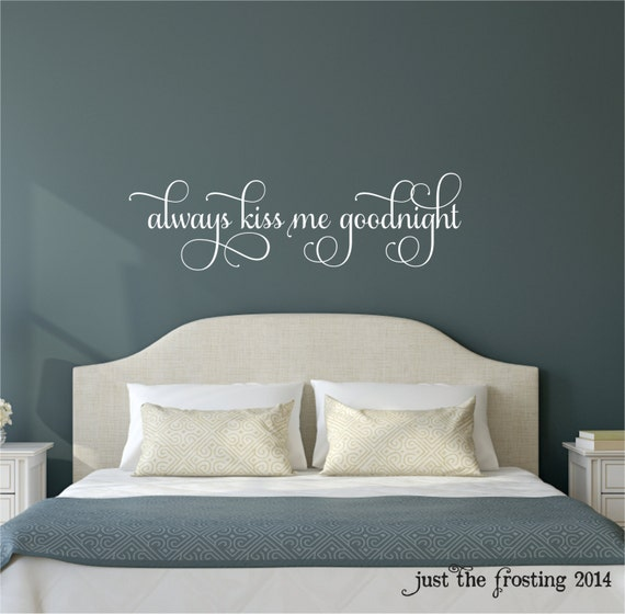 Always Kiss Me Goodnight Wall Art always kiss me goodnight decal always kiss me goodnight wall