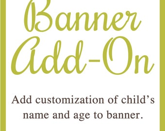 Banner Add-On: Add name and age to banner