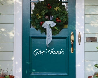 Give Thanks Decal - Small Decal - Thanksgiving Decor - Front Door Decoration Vinyl Wall Decal