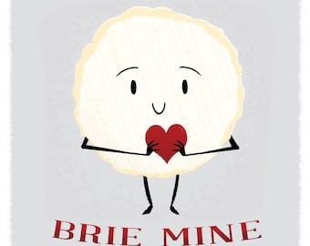 cheesy valentine brie mine single card - Cheesy Valentine Cards