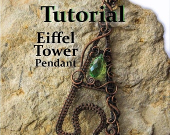 Eiffel Tower Wire Wrapped Pendant TUTORIAL