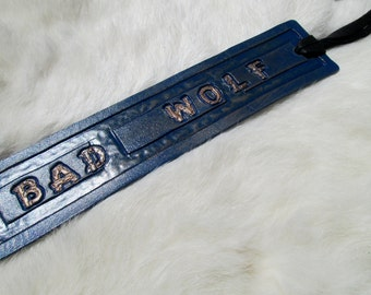 "Doctor Who Inspired Leather Bookmark ""Bad Wolf"""