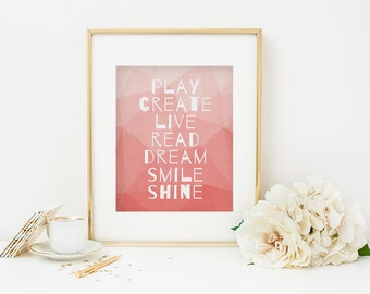 Inspiration Typography Print, Play Create Read Smile Shine, Graduation Gift, Ombre Pink, Boho, Office Art, Geometric, Graphical Print