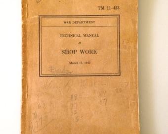 Vintage Shop Manual, War Department Technical Manual SHOP WORK TM 11-453