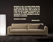 Muhammad Ali Impossible is Nothing inspirational quote vinyl wall decal - motivational quote for your bedroom playroom decor (ID: 131002)